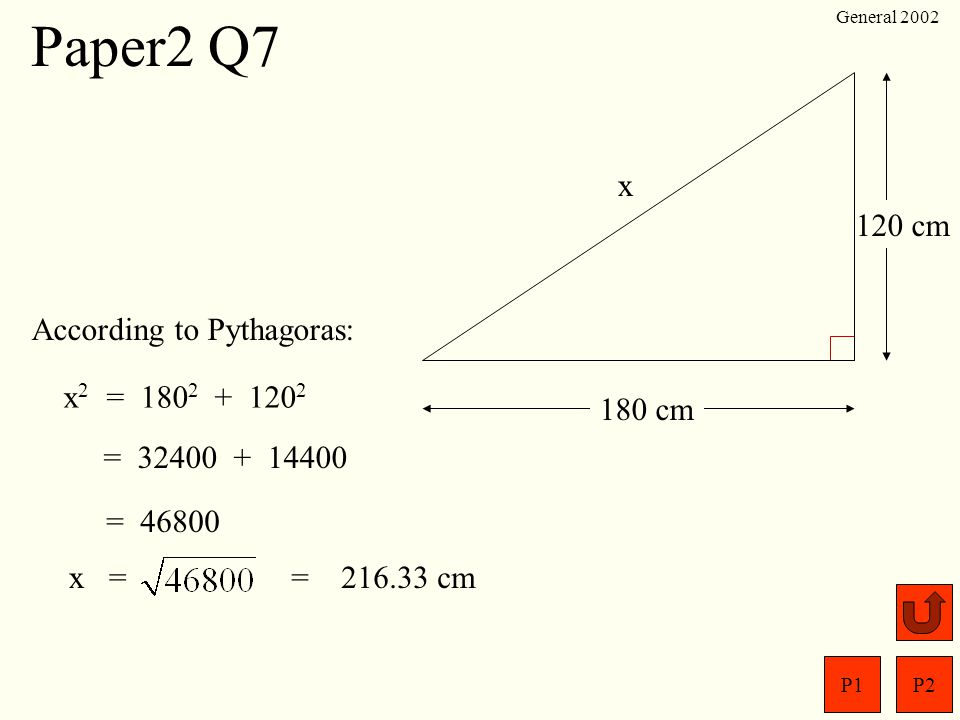 Paper2 Q7 Bath 180 cm 120 cm x According to Pythagoras: