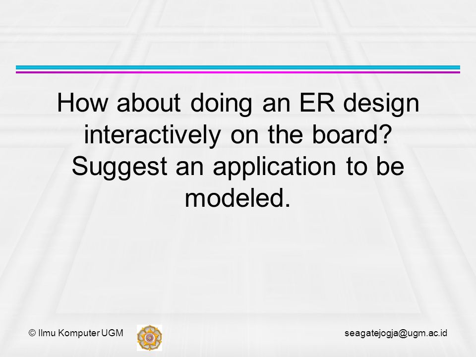 How about doing an ER design interactively on the board