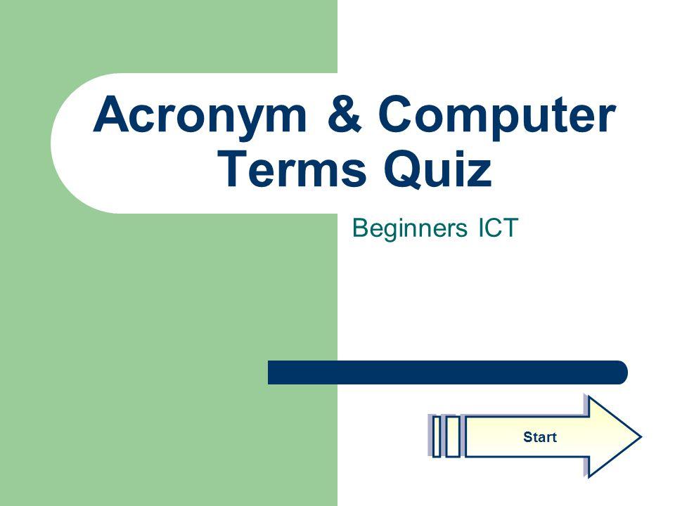 Acronym & Computer Terms Quiz