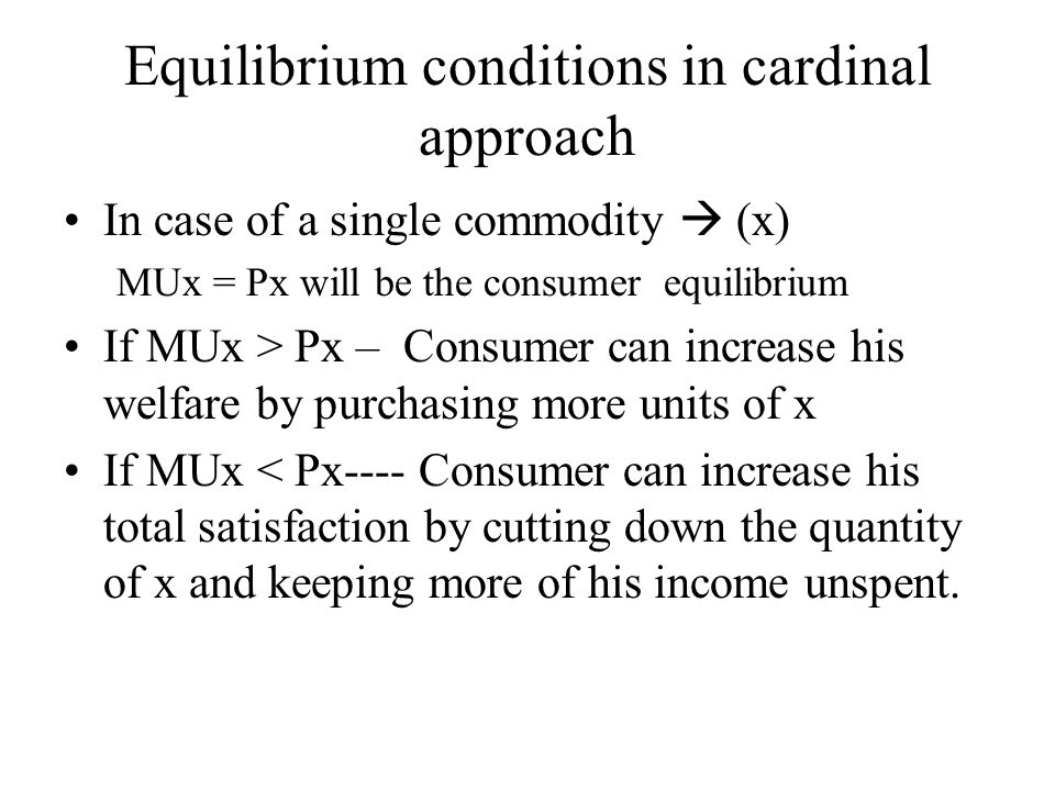 Equilibrium conditions in cardinal approach