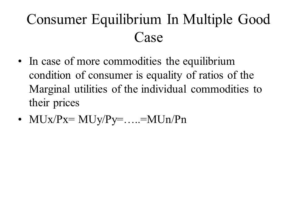 Consumer Equilibrium In Multiple Good Case