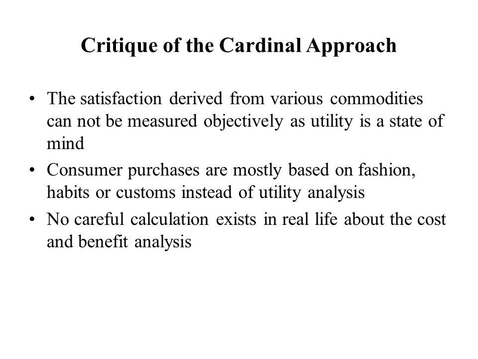 Critique of the Cardinal Approach