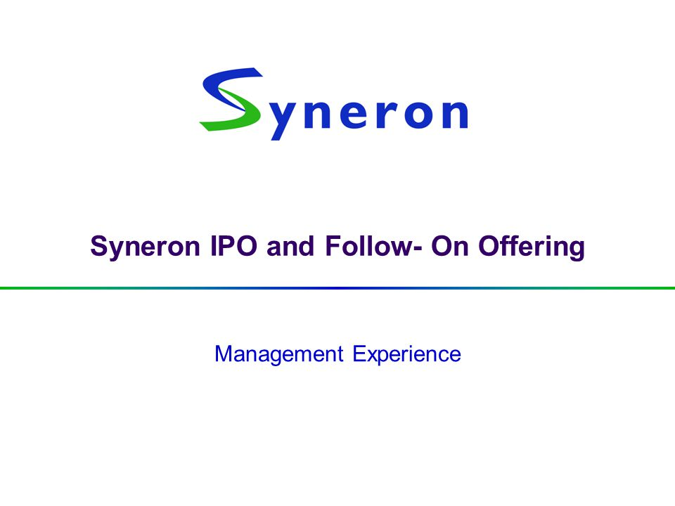 Syneron IPO and Follow- On Offering