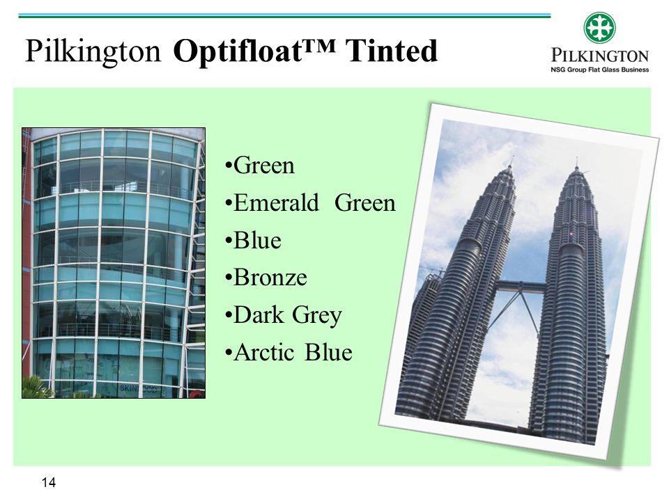 Pilkington Optifloat™ Tinted