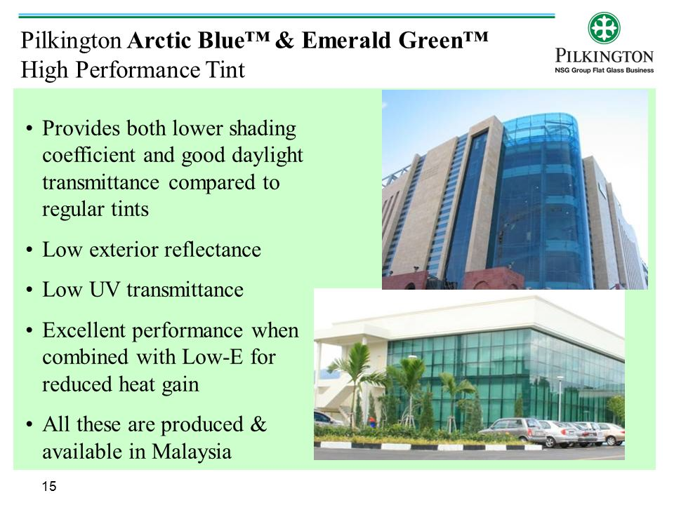 Pilkington Arctic Blue™ & Emerald Green™ High Performance Tint