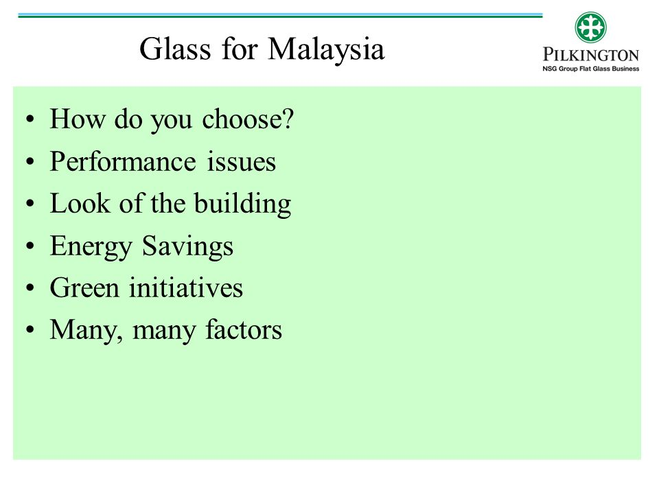 Glass for Malaysia How do you choose Performance issues