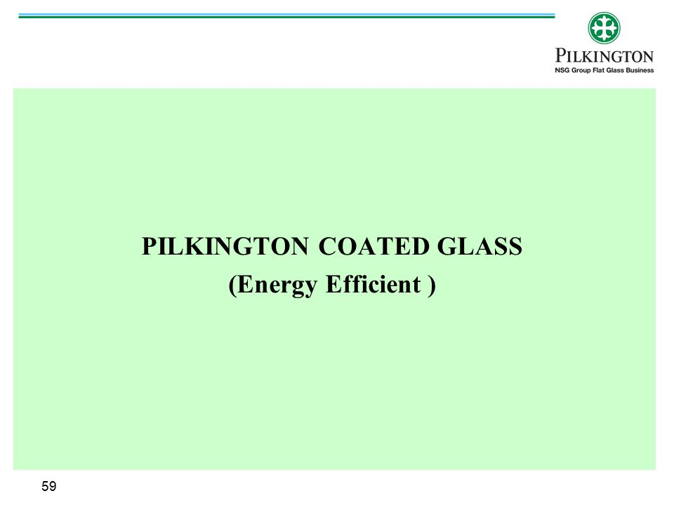 PILKINGTON COATED GLASS