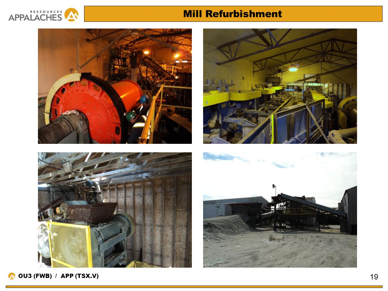 Mill Refurbishment OU3 (FWB) / APP (TSX.V)