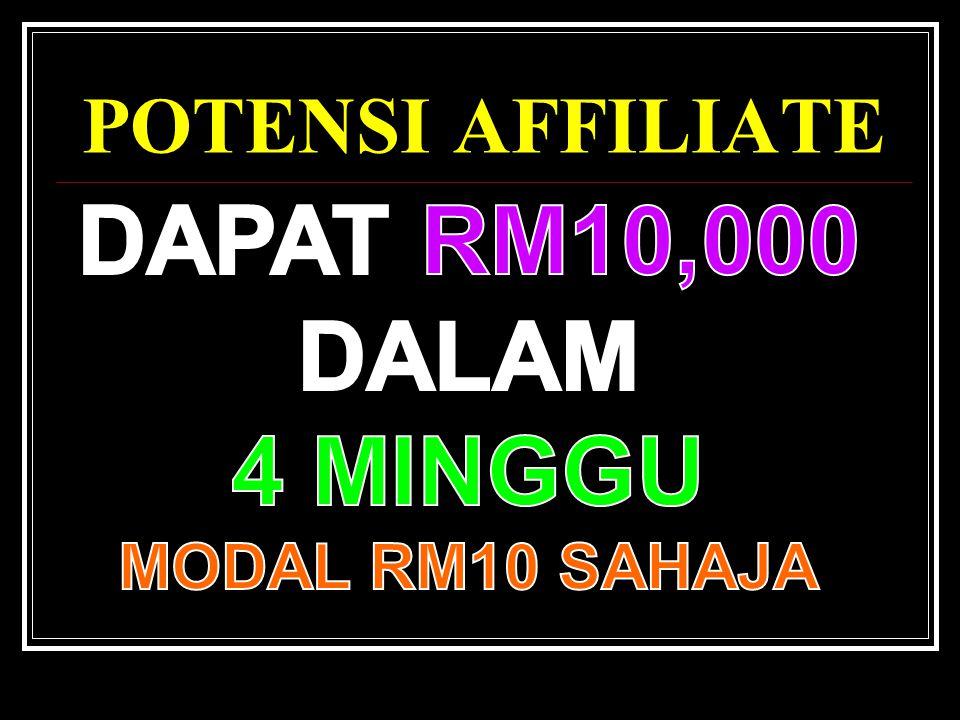 POTENSI AFFILIATE DAPAT RM10,000 DALAM 4 MINGGU MODAL RM10 SAHAJA