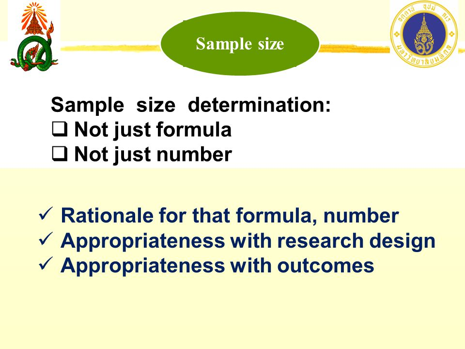 Sample size determination: Not just formula Not just number