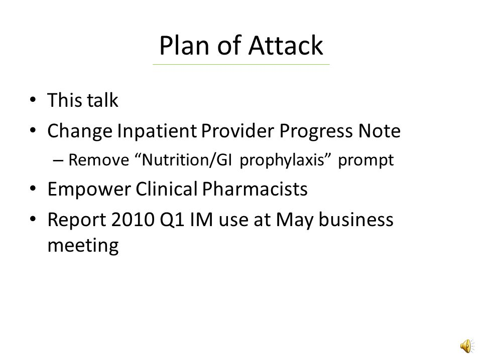 Plan of Attack This talk Change Inpatient Provider Progress Note