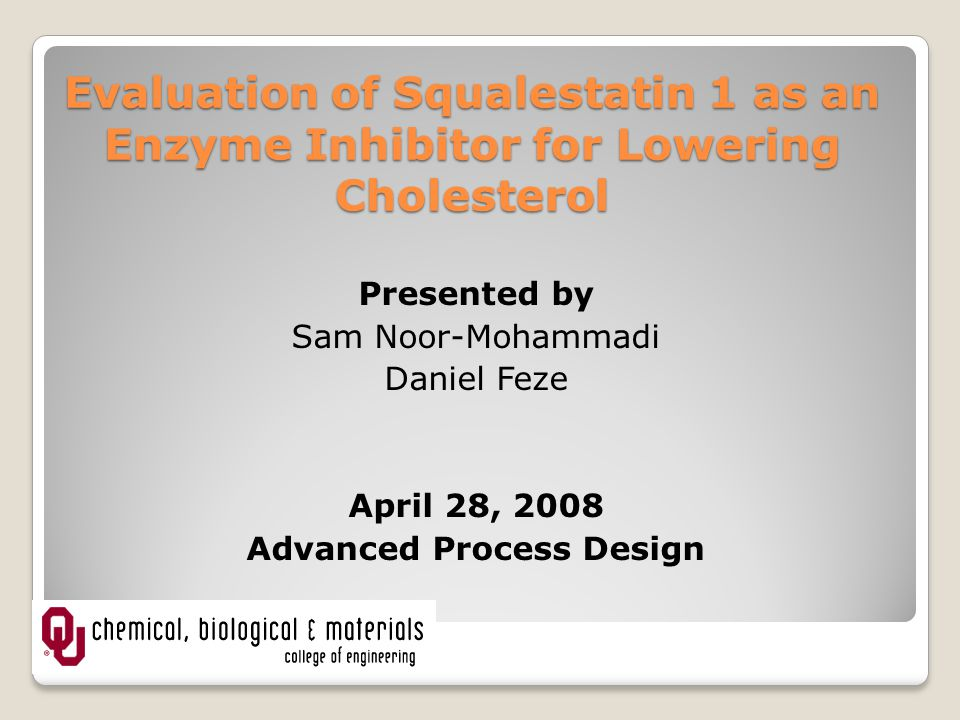 Evaluation of Squalestatin 1 as an Enzyme Inhibitor for Lowering Cholesterol