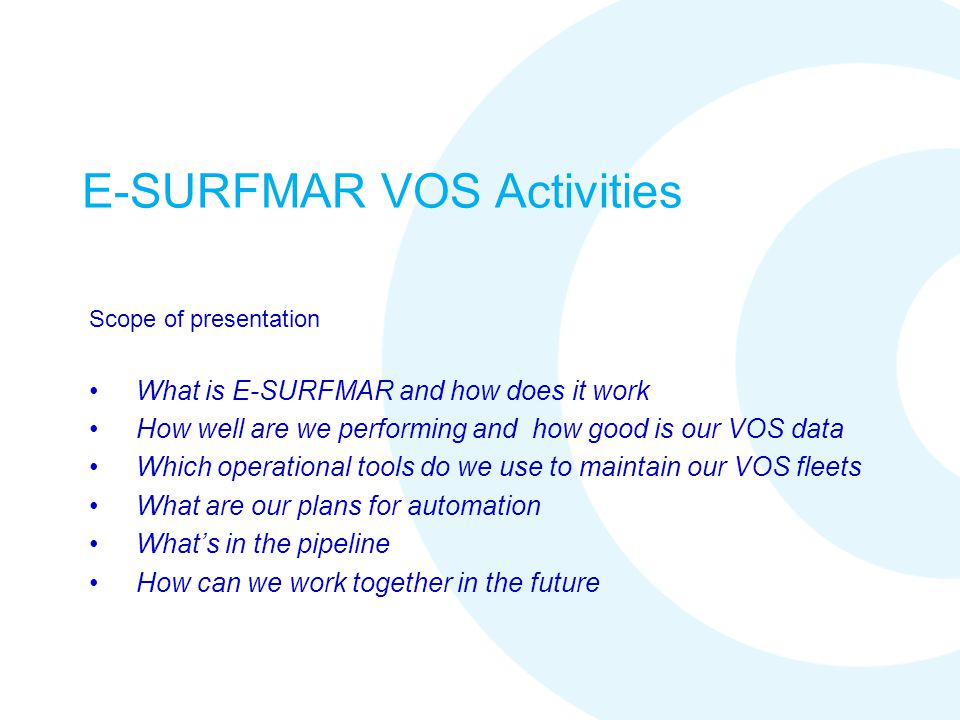 E-SURFMAR VOS Activities