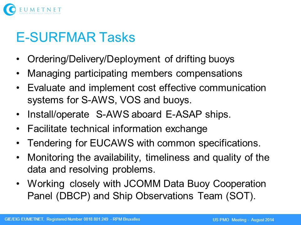 E-SURFMAR Tasks Ordering/Delivery/Deployment of drifting buoys