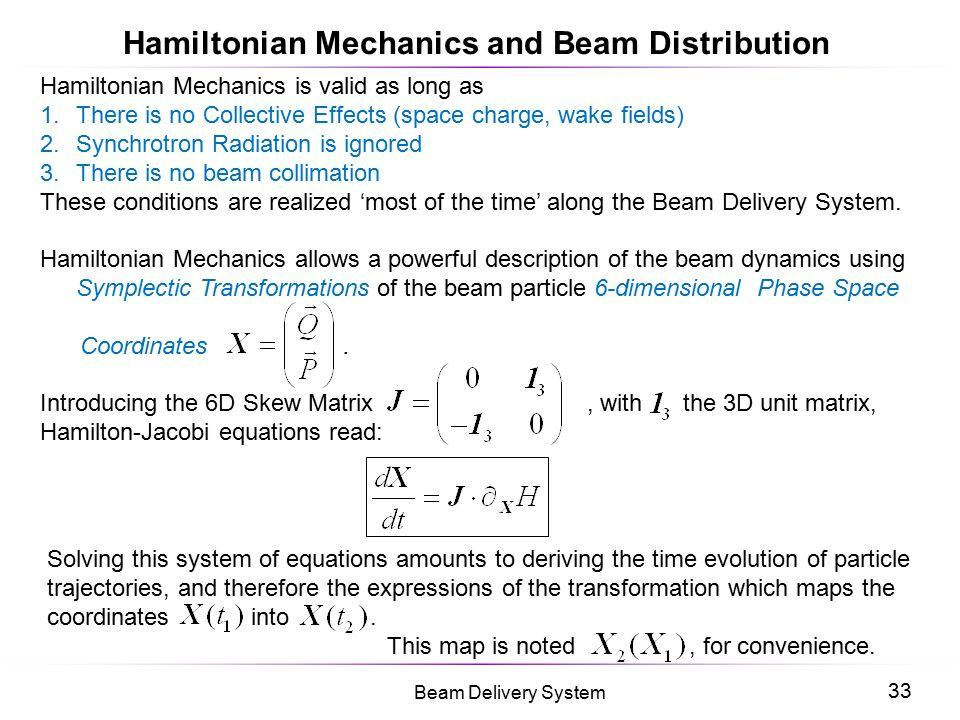 Hamiltonian Mechanics and Beam Distribution