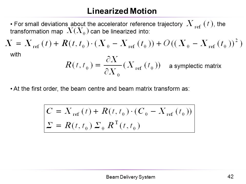 Linearized Motion