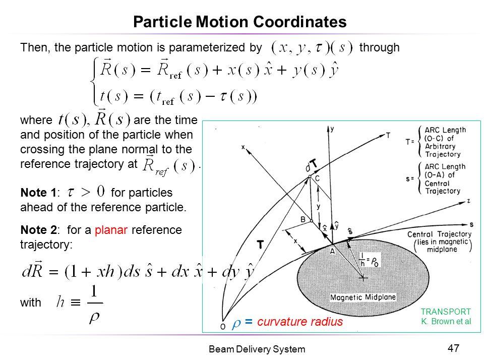 Particle Motion Coordinates