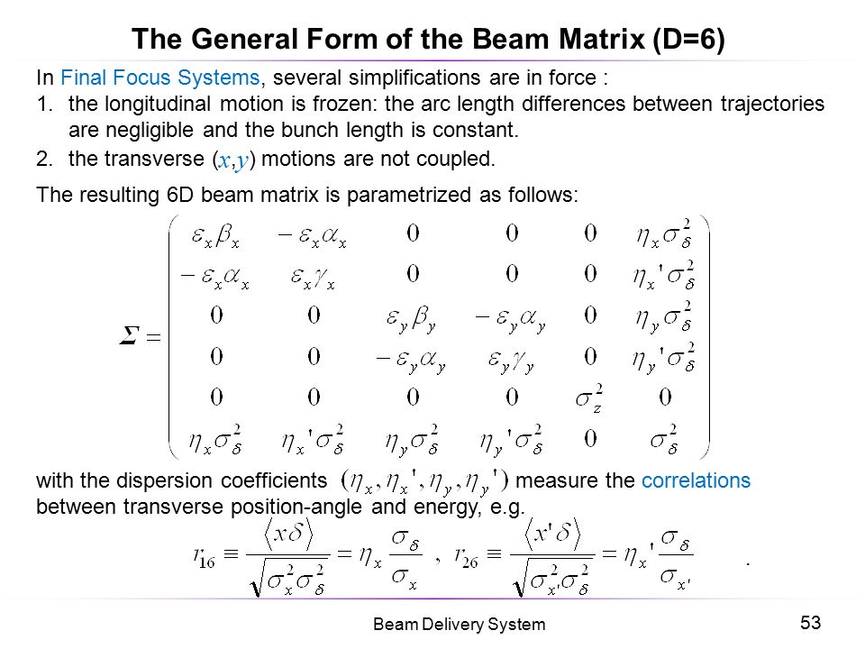 The General Form of the Beam Matrix (D=6)