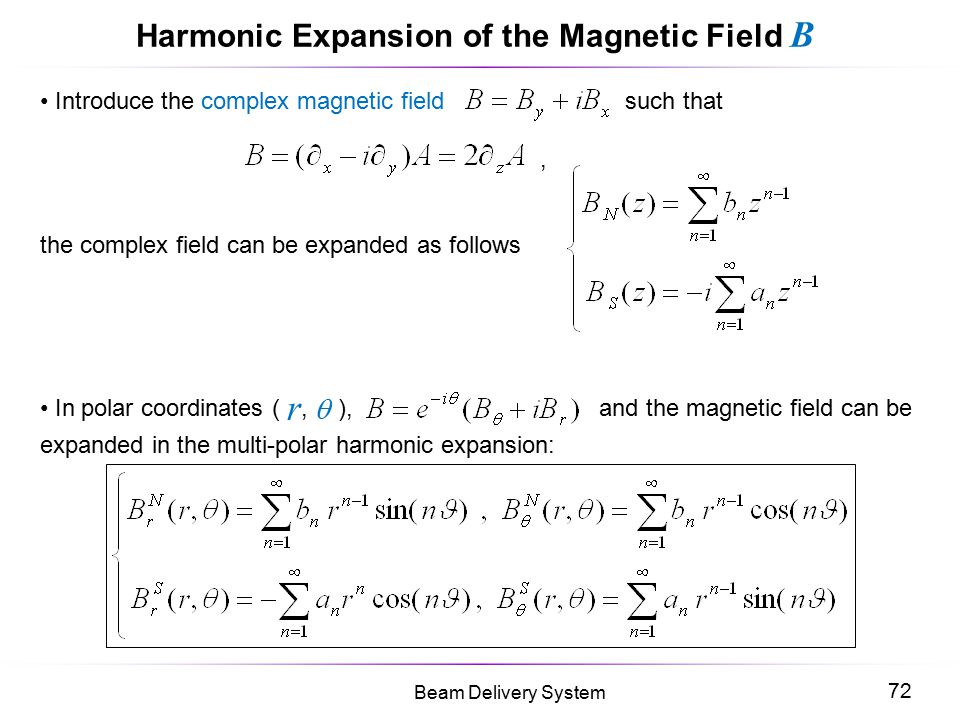 Harmonic Expansion of the Magnetic Field B