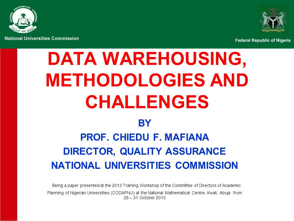 DATA WAREHOUSING, METHODOLOGIES AND CHALLENGES