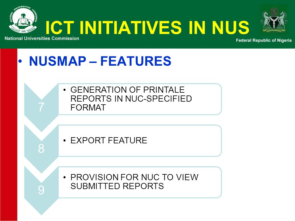 ICT INITIATIVES IN NUS NUSMAP – FEATURES 7