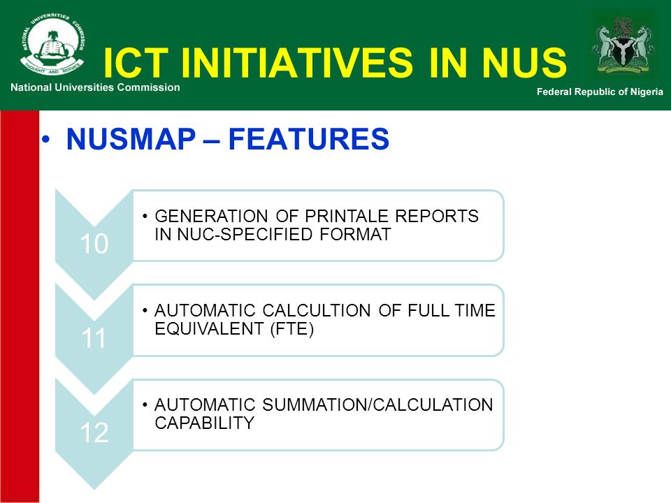 ICT INITIATIVES IN NUS NUSMAP – FEATURES 10