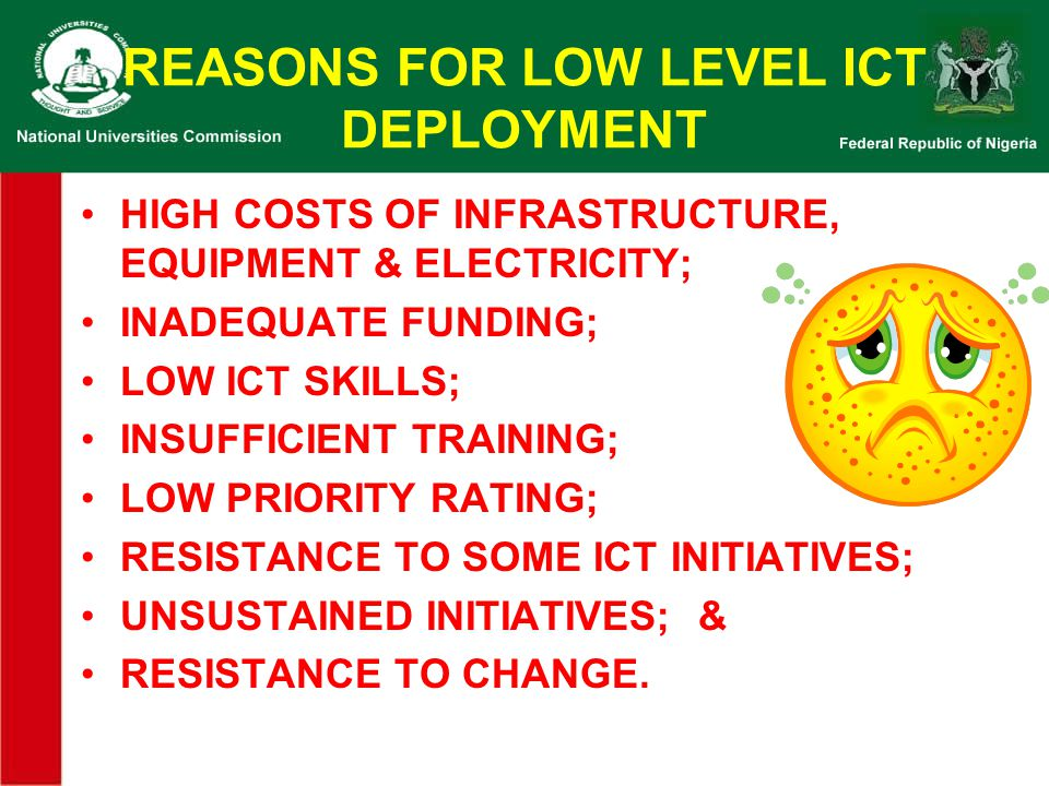 REASONS FOR LOW LEVEL ICT DEPLOYMENT