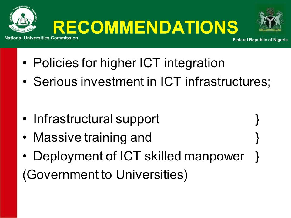 RECOMMENDATIONS Policies for higher ICT integration