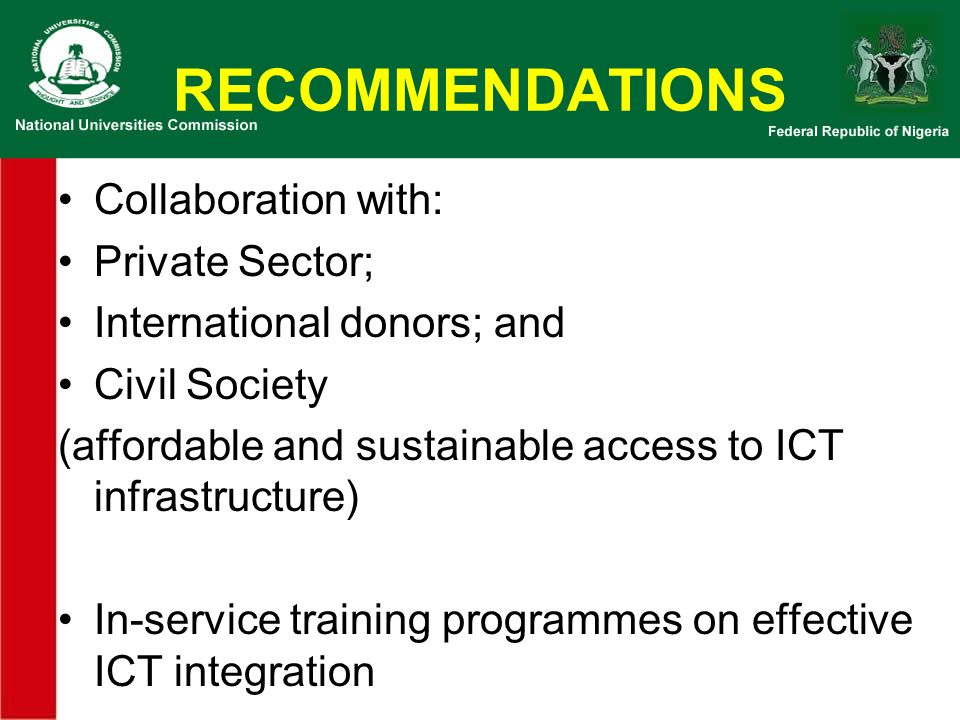 RECOMMENDATIONS Collaboration with: Private Sector;