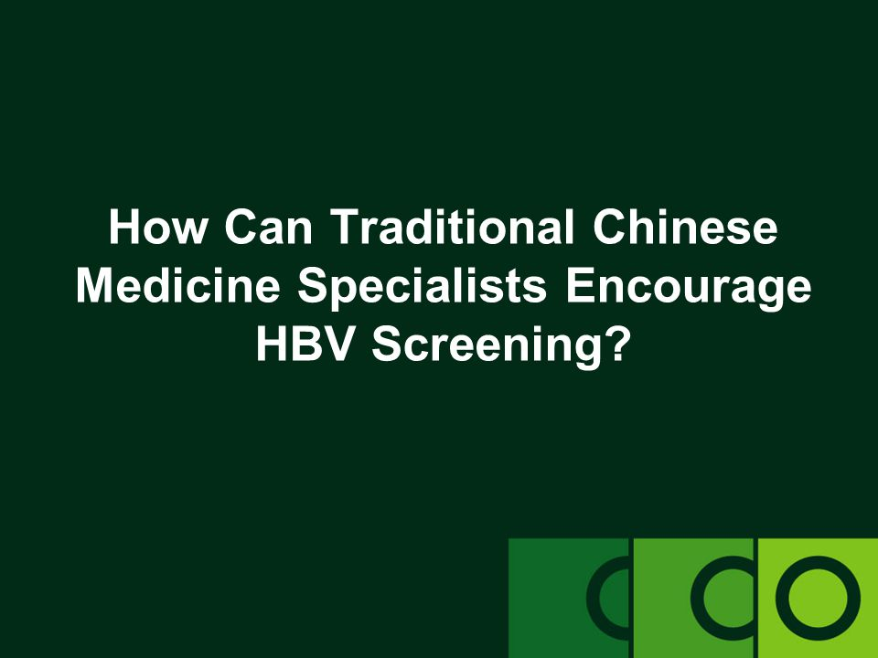 How Can Traditional Chinese Medicine Specialists Encourage HBV Screening