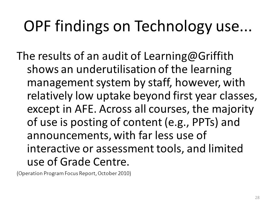 OPF findings on Technology use...