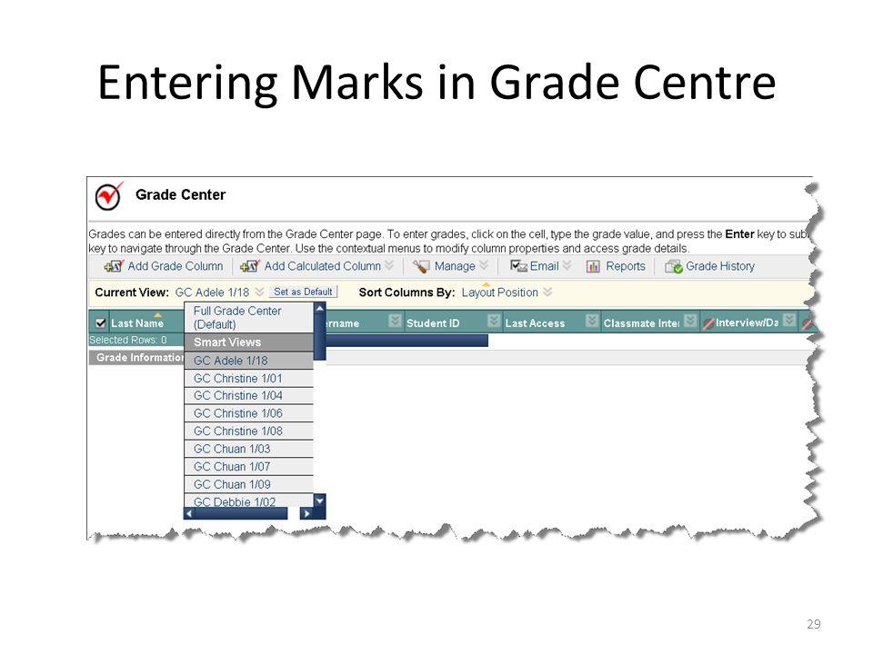 Entering Marks in Grade Centre