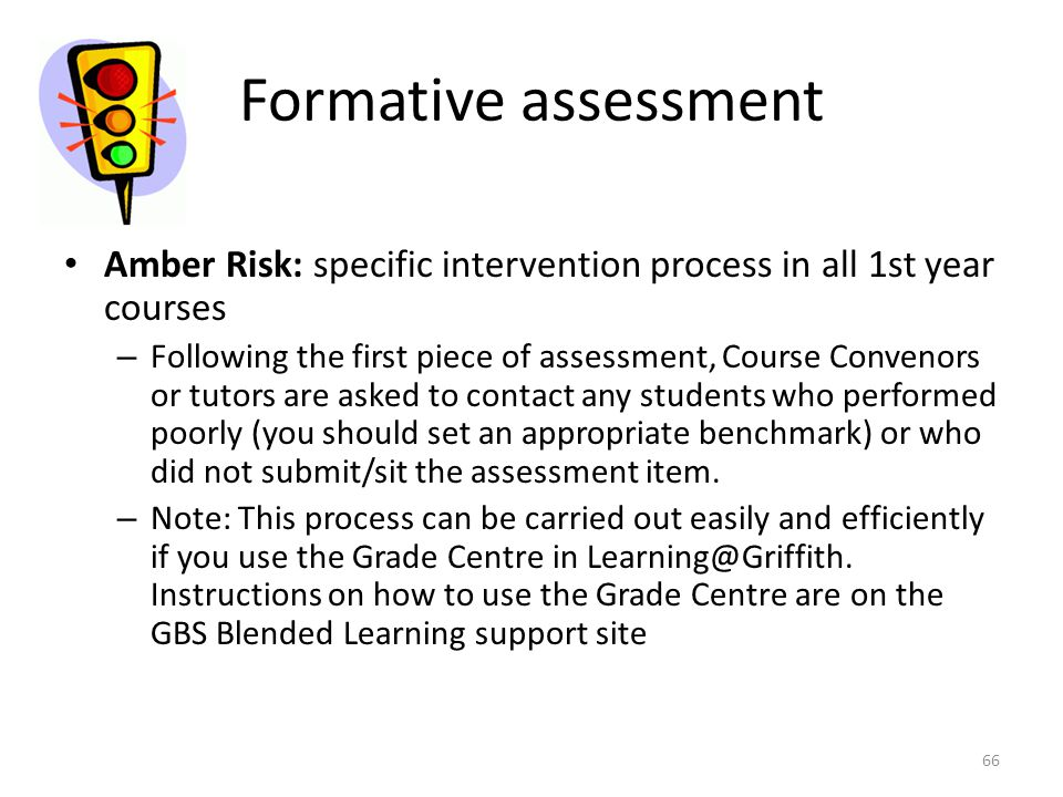 Formative assessment Amber Risk: specific intervention process in all 1st year courses.