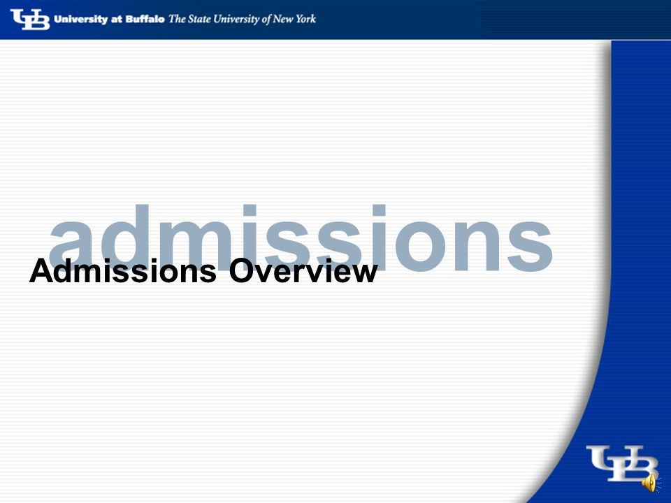 admissions Admissions Overview
