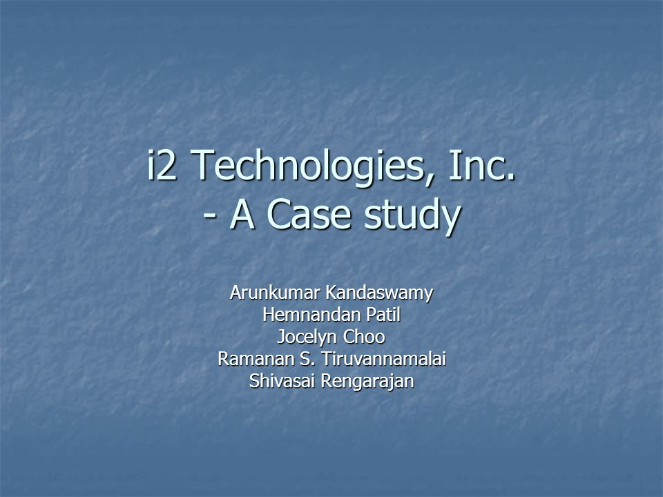 i2 Technologies, Inc. - A Case study