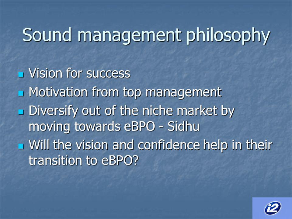 Sound management philosophy
