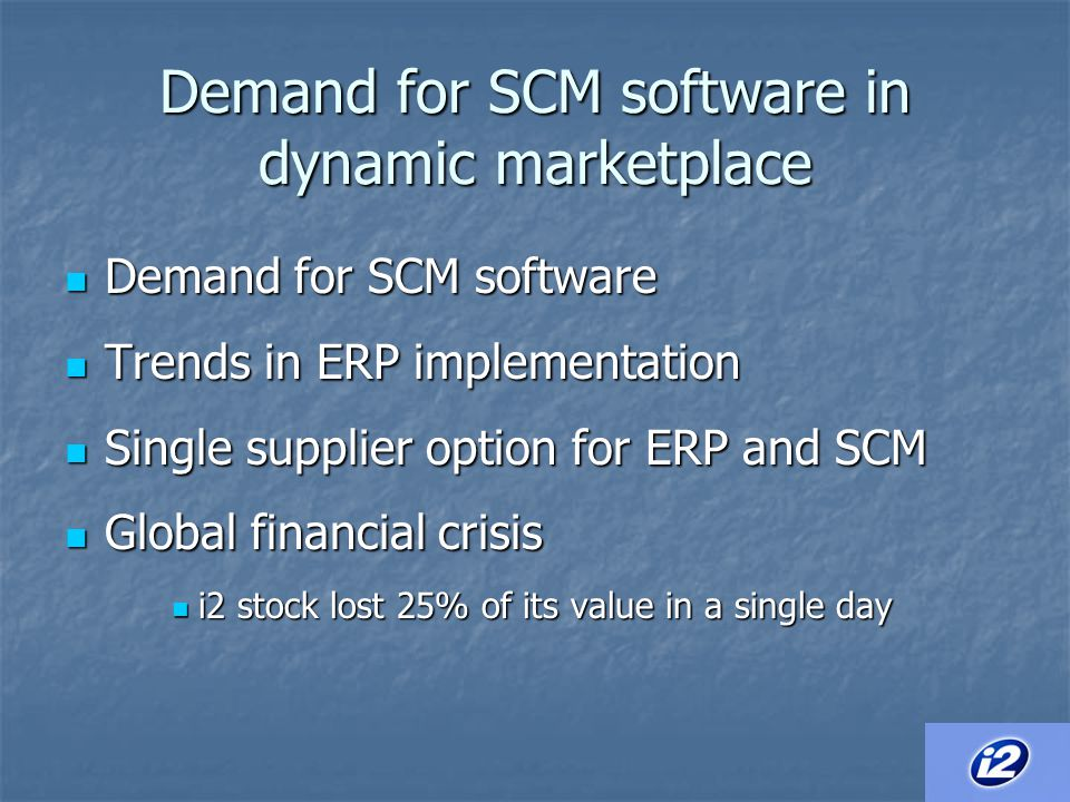 Demand for SCM software in dynamic marketplace