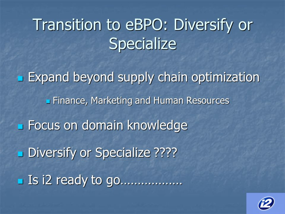 Transition to eBPO: Diversify or Specialize