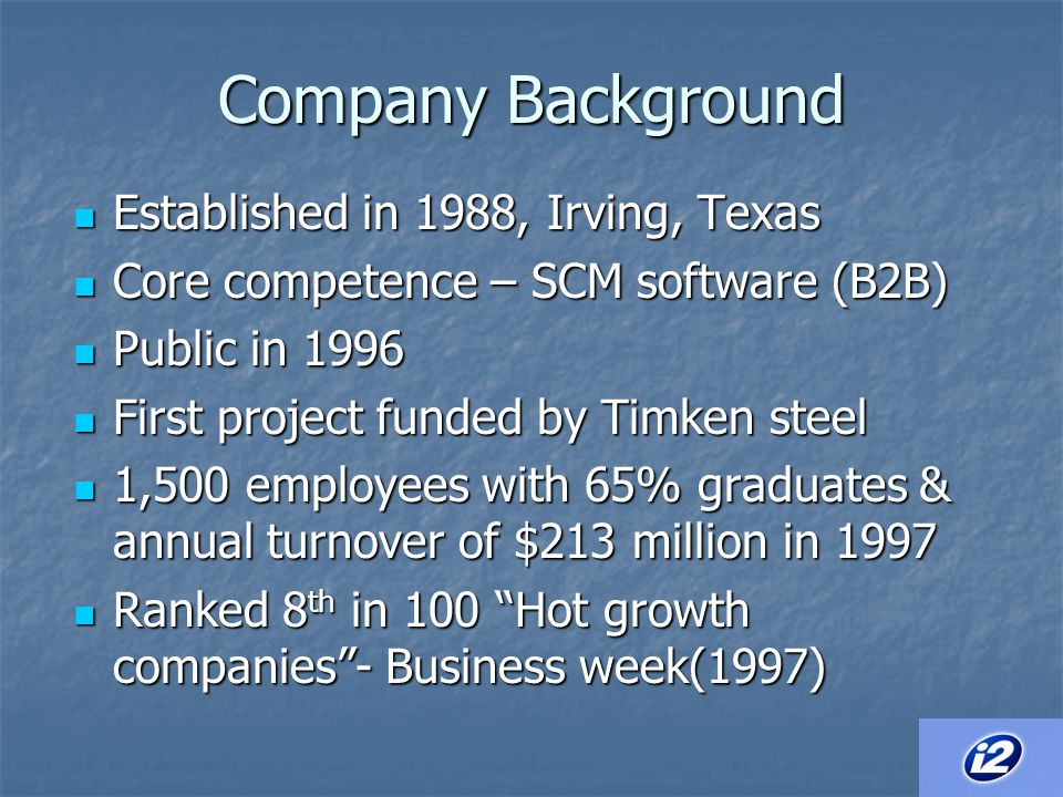Company Background Established in 1988, Irving, Texas