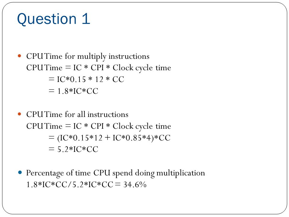 Question 1 CPU Time for multiply instructions