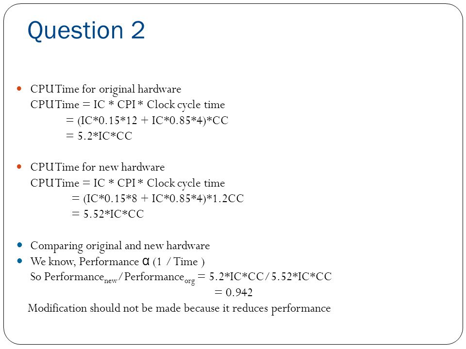 Question 2 CPU Time for original hardware