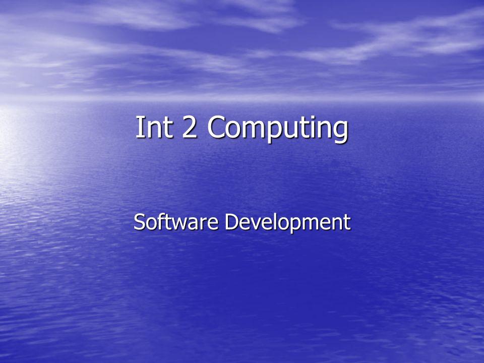 Int 2 Computing Software Development
