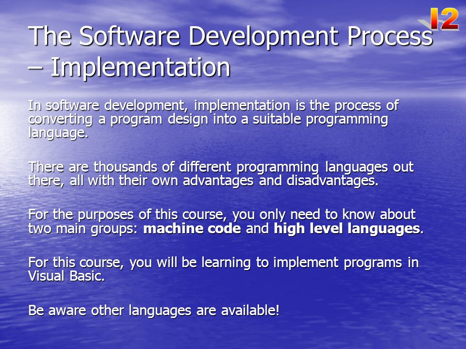 The Software Development Process – Implementation