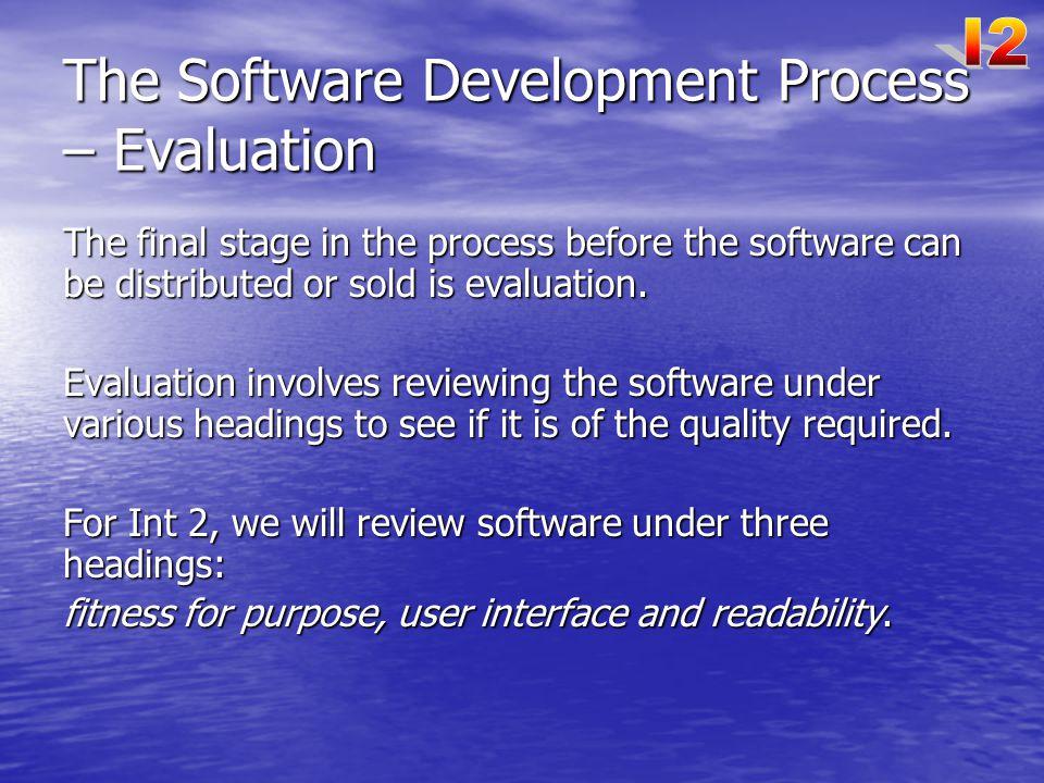 The Software Development Process – Evaluation