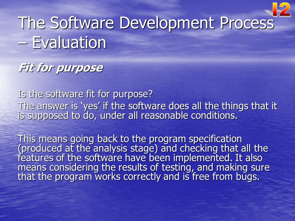 The Software Development Process – Evaluation