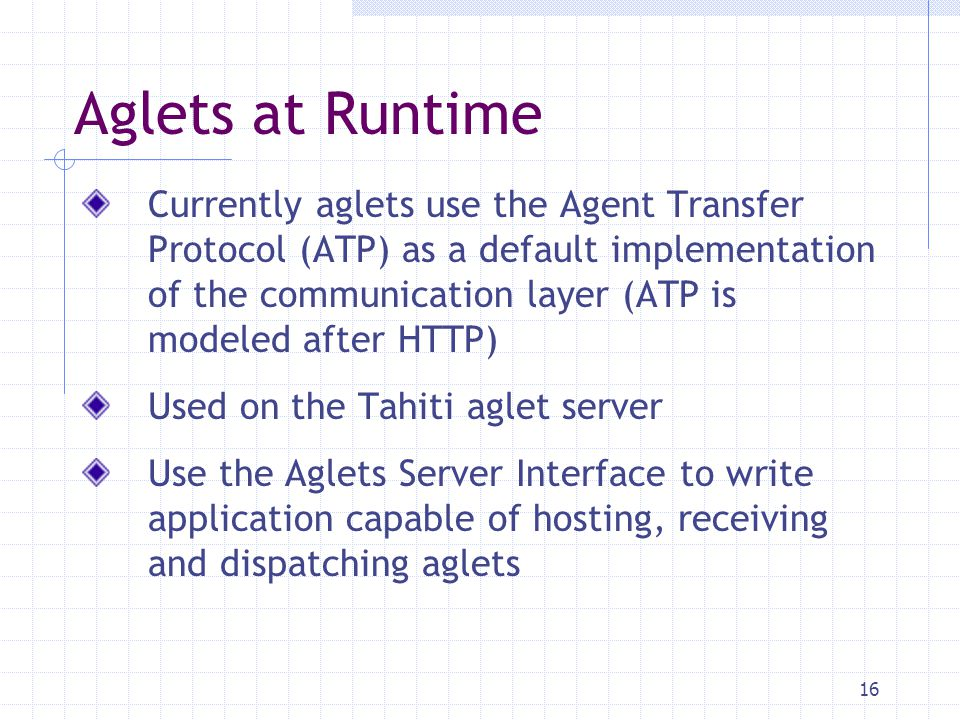 Aglets at Runtime