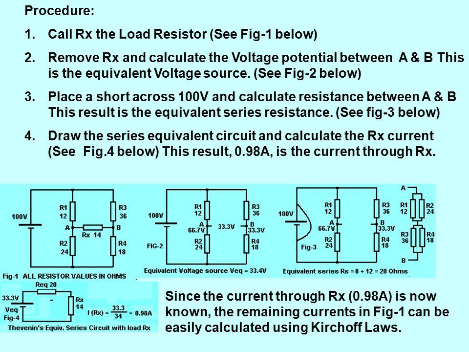 Procedure: Call Rx the Load Resistor (See Fig-1 below)