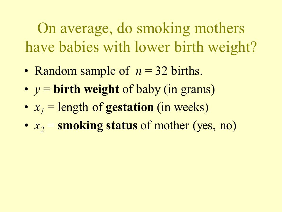 On average, do smoking mothers have babies with lower birth weight