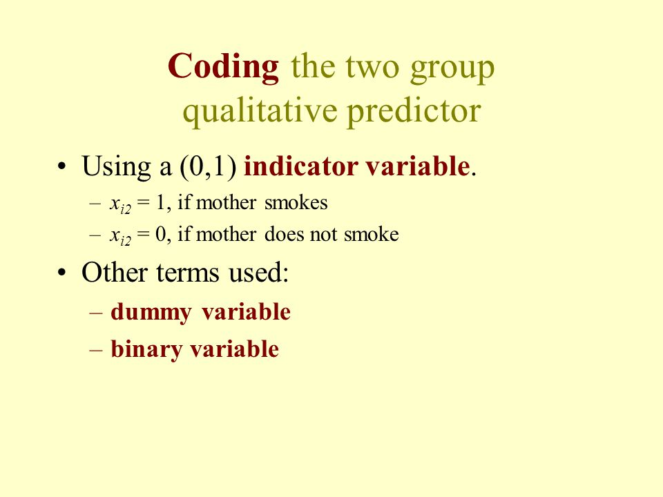 Coding the two group qualitative predictor