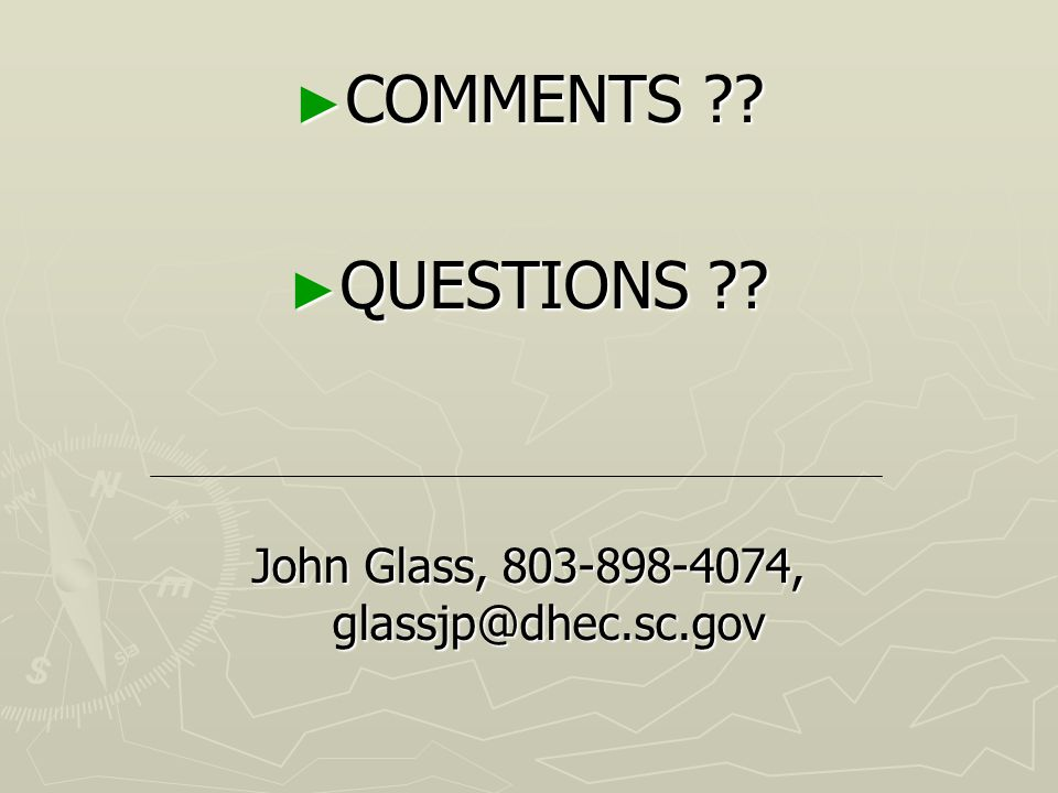 John Glass, 803-898-4074, glassjp@dhec.sc.gov